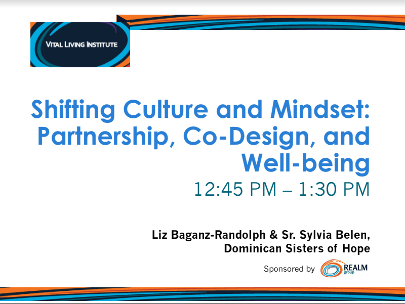 Shifting Culture and Mindset: Partnership, Co-Design, and Well-being