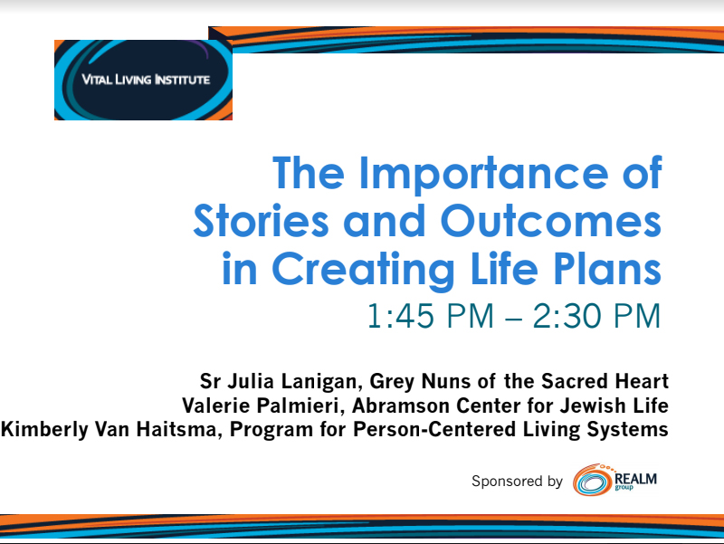 The Importance of Stories and Outcomes in Creating Life Plans